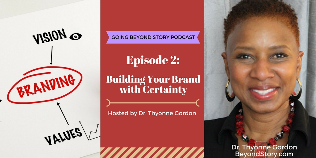Podcast #002: Building Your Brand with Certainty